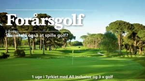 Start sæsonen med golf i Belek. Den perfekter golfdistination - specielt hvis ikke alle i familien spiller golf.